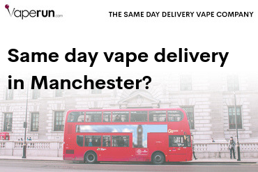 Same day vape and CBD company in Manchester