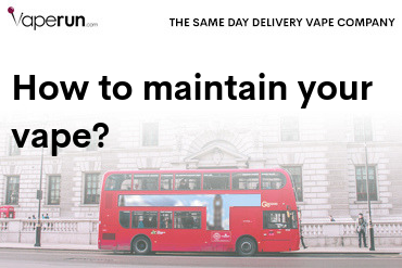 how to maintain your vape